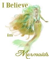 I Believe In Mermaids 2 Fine-Art Print