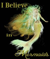 I Believe In Mermaids 3 Fine-Art Print