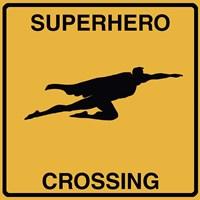 Super Hero Crossing Fine-Art Print
