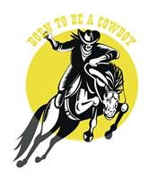 Born to Be a Cowboy Horse n Rider Fine-Art Print