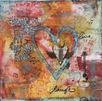 You Make my Heart Sing Fine-Art Print