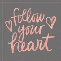 Follow Your Heart Fine-Art Print