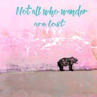Not all who wander Fine-Art Print