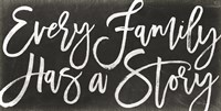 Every Family Has a Story Fine-Art Print