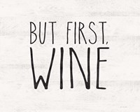 But First Wine Fine-Art Print