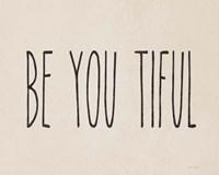 Be You Tiful Fine-Art Print
