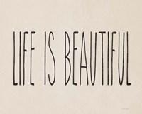 Life is Beautiful Fine-Art Print