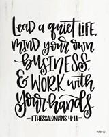 Lead a Quiet Life Fine-Art Print