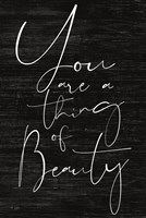 JAXN114 - You Are a Thing of Beauty Fine-Art Print