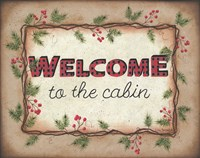 Welcome to the Cabin Fine-Art Print