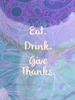 Eat Drink Give Thanks (words) Fine-Art Print