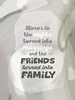 Friends Turned Into Family (words) Fine-Art Print