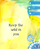 Keep the Wild in You (words) Fine-Art Print