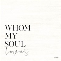 Whom My Soul Loves Fine-Art Print