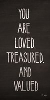 You Are Loved, Treasured and Valued Fine-Art Print