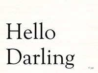 Hello Darling Fine-Art Print