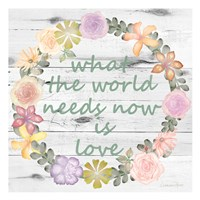What The World Needs Now is Love Fine-Art Print