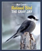 Gray Jay Canada's National Bird Fine-Art Print