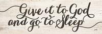 Give It to God and Go to Sleep Fine-Art Print