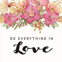 Do Everything in Love Fine-Art Print
