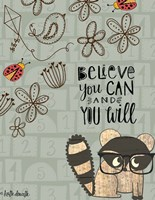 Believe You Can - Raccoon Fine-Art Print