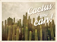 Cactus If You Can Fine-Art Print