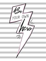 Be Your Own Hero Fine-Art Print