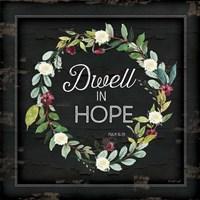 Dwell in Hope Fine-Art Print