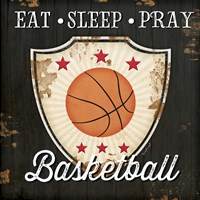 Eat, Sleep, Pray, Basketball Fine-Art Print