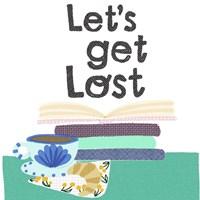 Let's Get Lost Fine-Art Print