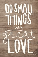 Do Small Things with Love Fine-Art Print
