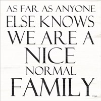 Nice Normal Family Fine-Art Print