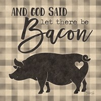 Let There be Bacon Fine-Art Print