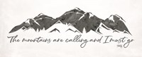 The Mountains are Calling Fine-Art Print