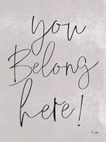 You Belong Here! Fine-Art Print