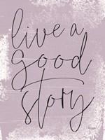 Live a Good Story Fine-Art Print