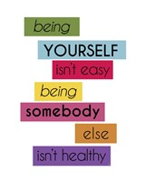 Being yourself Fine-Art Print
