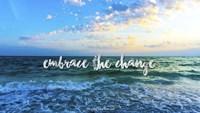 Embrace The Change Fine-Art Print
