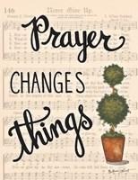 Prayer Changes Things Fine-Art Print