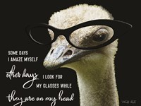 Ostrich Some Days I Amaze Myself Fine-Art Print