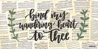 Bind My Wandering Heart Fine-Art Print