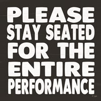Please Stay Seated Fine-Art Print