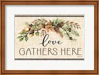 Love Gathers Here Fine-Art Print