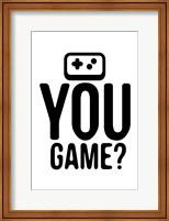 You Game Fine-Art Print