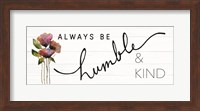 Always Be Humble & Kind Fine-Art Print