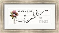 Always Be Humble & Kind Fine-Art Print