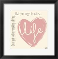 Make a life Fine-Art Print
