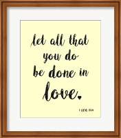 Let All That You Do Fine-Art Print