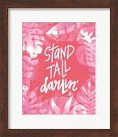 Stand Tall Darlin' Fine-Art Print