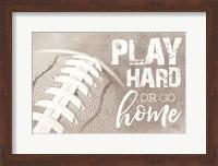 Football - Play Hard Fine-Art Print
